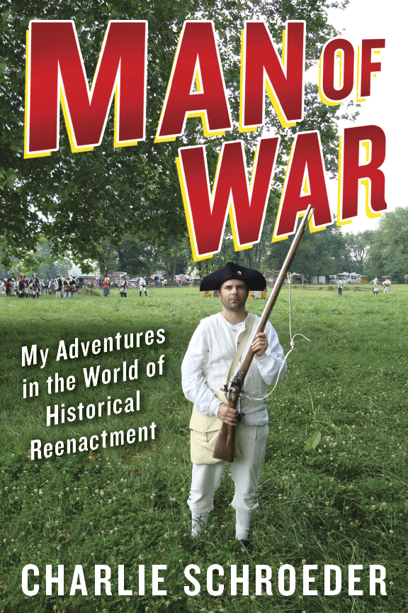 manofwarcover1 Memoir Short Takes: the Perils of Cancer, Home Renovation, and Historical Reenactment